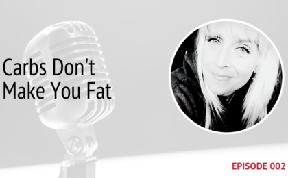 PODCAST IMAGE CARBS DON'T MAKE YOU FAT EPISODE 2 MICHELE JAMISON