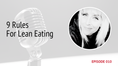 PODCAST IMAGE 9 RULES FOR LEAN EATING EPISODE 10   MICHELE JAMISON