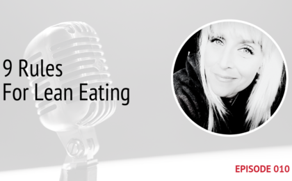 PODCAST IMAGE 9 RULES FOR LEAN EATING EPISODE 10 | MICHELE JAMISON